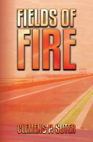My novel FIELDS OF FIRE